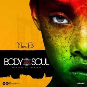 "Non B - ""Body and Soul"""